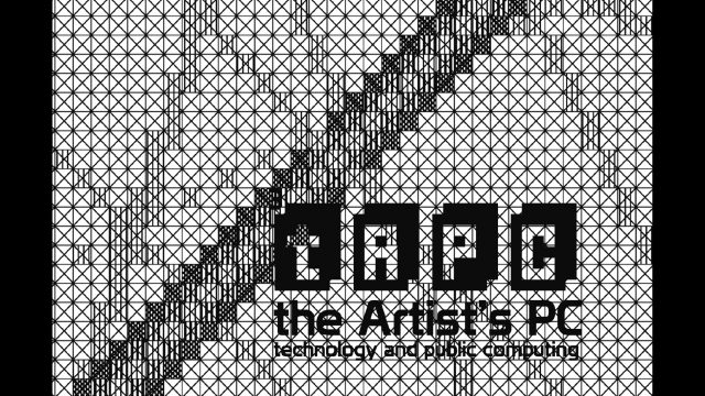 tAPC. the Artist's PC. technology and public computing