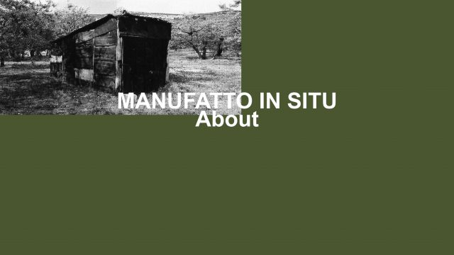 ABOUT_Manufatto in situ