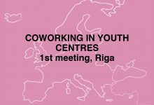 CO_Promotion of key competences of youth by coworking concept approach in youth centres, 1st meeting, Riga