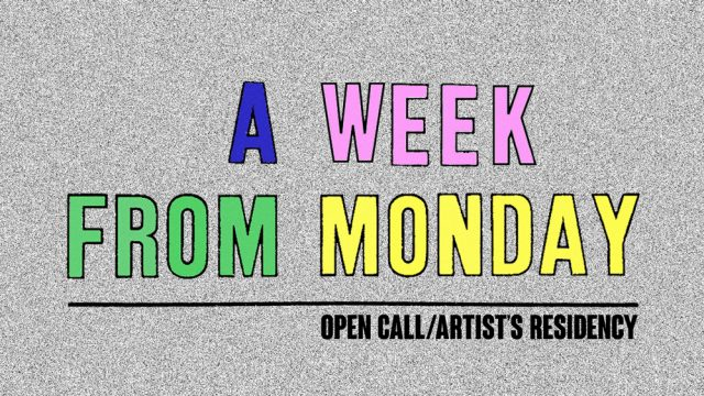 A WEEK FROM MONDAY: Call