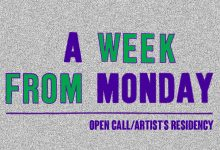 A WEEK FROM MONDAY 2021: Open Call